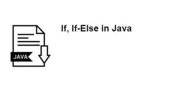 Complete tutorial on if and if  else commands in Java (in simple language)